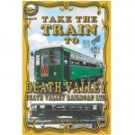 Take the Train to Death Valley DV Railroad Ltd.