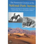 The Passionate Creation of the National Park Service