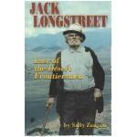 Jack Longstreet, Last of the Desert Frontiersman