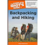 Complete Idot's Guide - Backpacking and Hiking