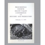 4th Death Valley Conference Proceedings - History and Prehistory