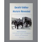 6th Death Valley Conference Proceedings -  Death Valley History Revealed