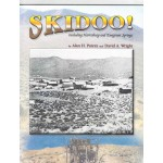 SKIDOO!  Including Harrisburg and Emigrant Springs