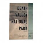 Death Valley National Park - a history