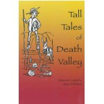 Tall Tales of Death Valley