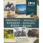 Phophets and Moguls, Rangers and Rogues, Bison and Bears