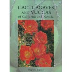 Cacti, Agaves, and Yuccas of California and Nevada