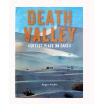 Death Valley -  Hottest Place on Earth