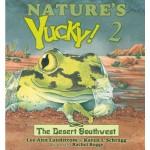 Nature's YUCKY! 2