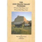 The 1849 Death Valley Pioneers