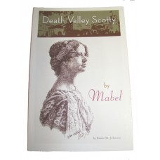 Death Valley Scotty by Mabel