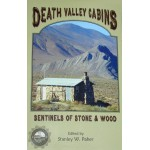 Death Valley Cabins: Sentinels of Stone and Wood