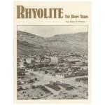 Rhyolite - The Boom Years