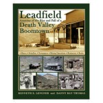 Leadfield - The Anatomy of a Death Valley Boomtown