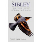 Sibley Guide to Birds of Western North America