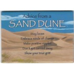 Advice from a Sand Dune Magnet