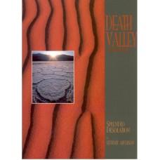 Death Valley - Splendid Desolation
