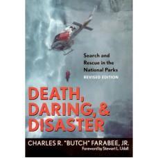 Death, Daring & Disaster